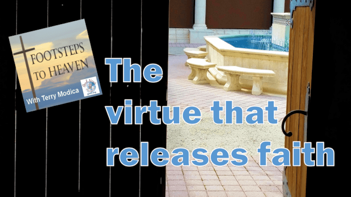 The virtue that releases faith