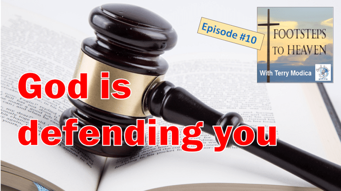 Are you on trial from someone's opinion of you? God is defending you!