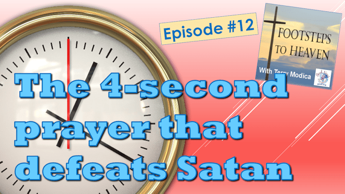 The 4-second prayer that defeats Satan