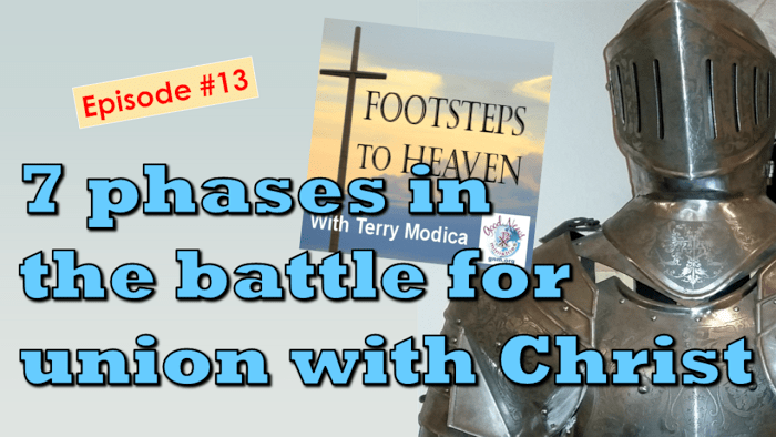 7 phases in the battle for union with Christ