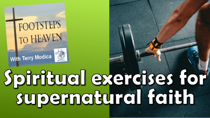 Spiritual exercises for supernatural faith