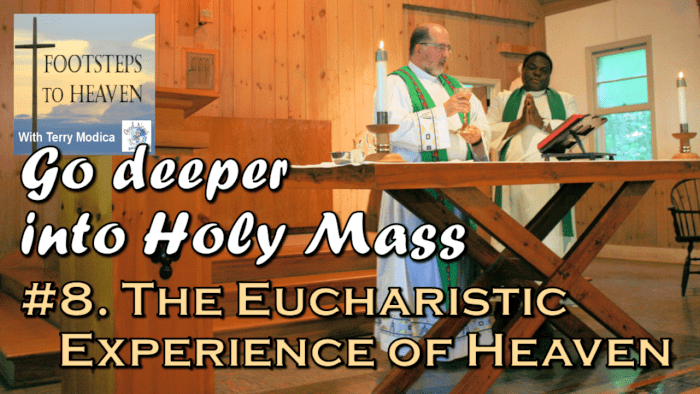 The Eucharistic Experience of Heaven