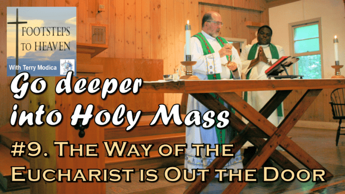 The Way of the Eucharist is Out the Door