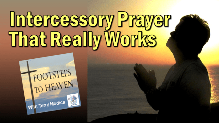 Intercessory Prayer That Really Works