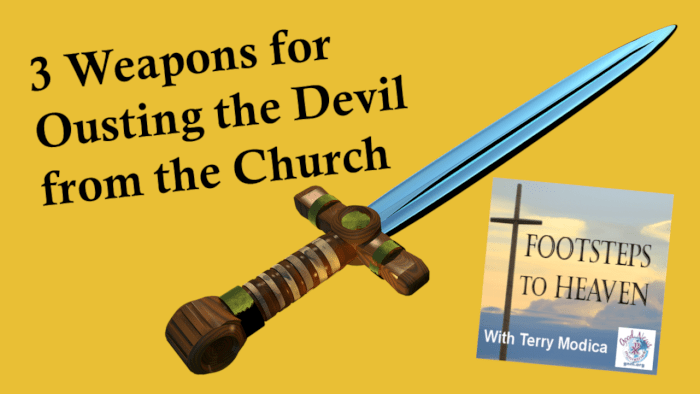 3 Weapons for Ousting the Devil from the Church
