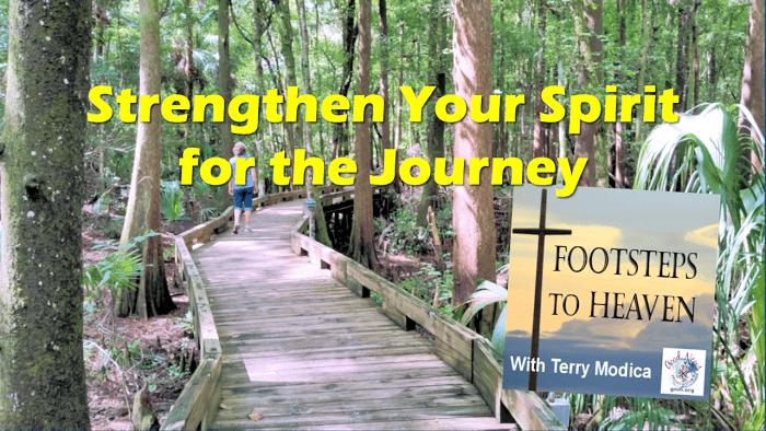 Strengthen Your Spirit for the Journey