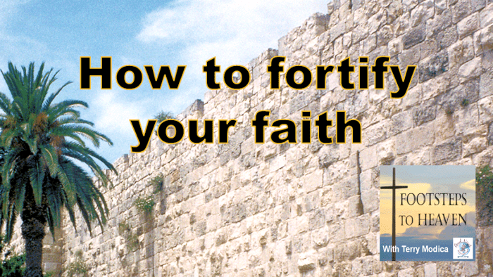 How to Fortify Your Faith