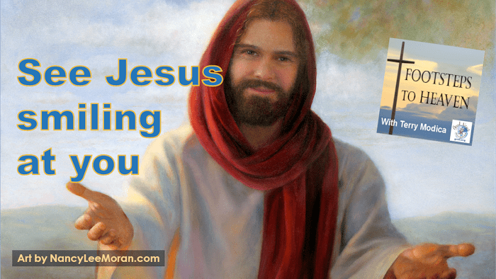 See Jesus smiling at you