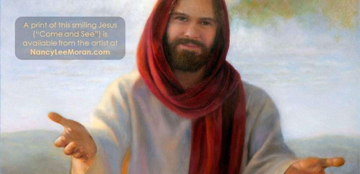 See Jesus Smiling At You