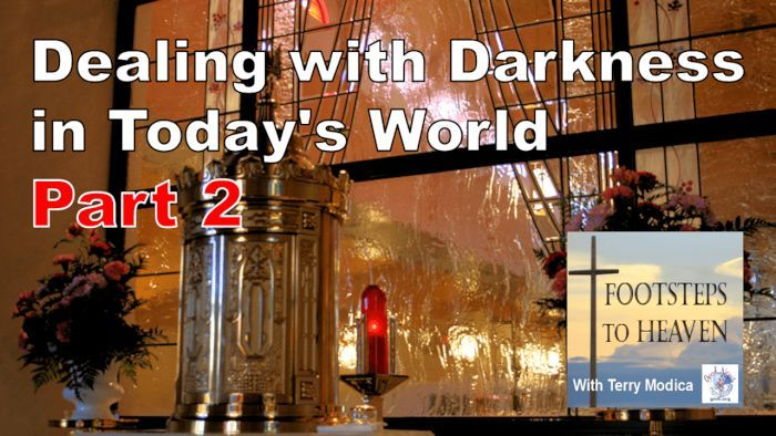 Dealing with Darkness in Today's World Part 2