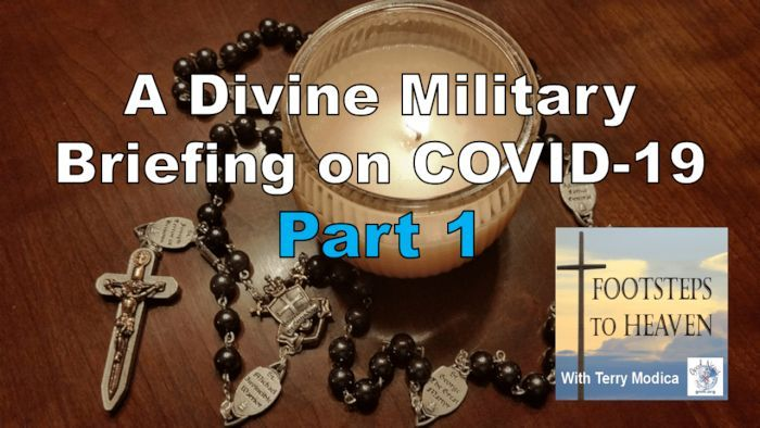 A Divine Military Briefing on COVID19, Part 1