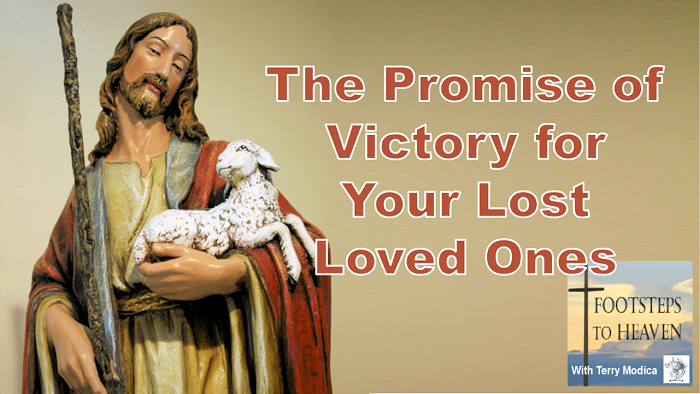 The Promise of Victory for Your Lost Loved Ones