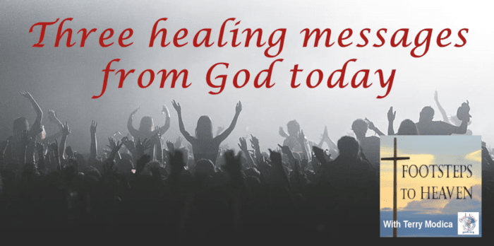 Three Healing Messages From God Today